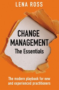 Cover Change Management: The Essentials