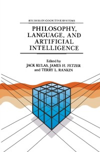 Cover Philosophy, Language, and Artificial Intelligence