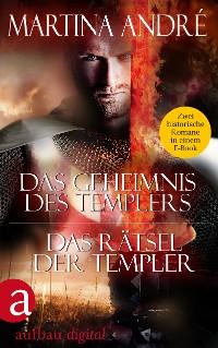 Cover Das Geheimnis des Templers & Das Rätsel der Templer