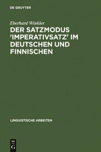 Cover Der Satzmodus 'Imperativsatz' im Deutschen und Finnischen