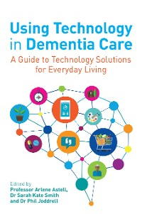 Cover Using Technology in Dementia Care