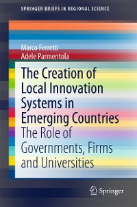 Cover The Creation of Local Innovation Systems in Emerging Countries