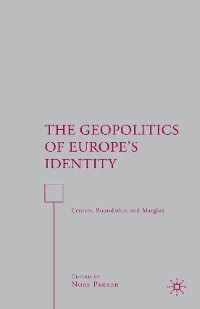Cover The Geopolitics of Europe's Identity
