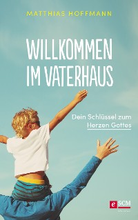 Cover Willkommen im Vaterhaus