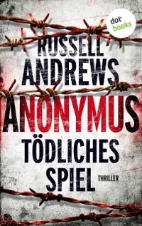 Cover Anonymus - Tödliches Spiel