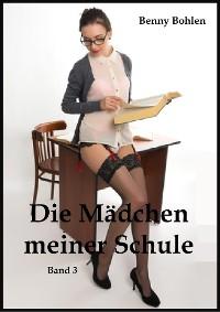 Cover Die Mädchen meiner Schule (Band 3)
