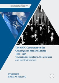 Cover The NATO Committee on the Challenges of Modern Society, 1969–1975