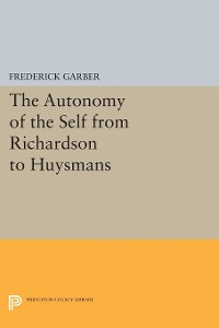 Cover The Autonomy of the Self from Richardson to Huysmans