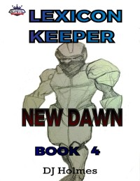 Cover Lexicon Keeper: New Dawn Book 4