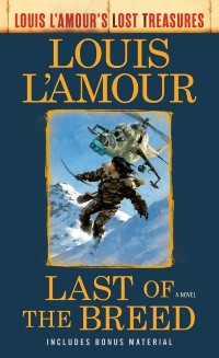 Cover Last of the Breed (Louis L'Amour's Lost Treasures)