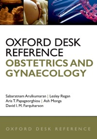 Cover Oxford Desk Reference: Obstetrics and Gynaecology