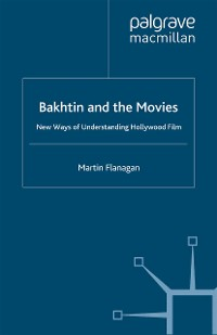 Cover Bakhtin and the Movies