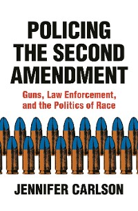 Cover Policing the Second Amendment