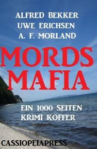 Cover Mords-Mafia: Ein 1000 Seiten Krimi Koffer