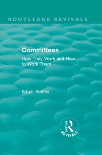 Cover Routledge Revivals: Committees (1963)