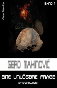 Cover Eine unlösbare Frage: SF-Erzählungen