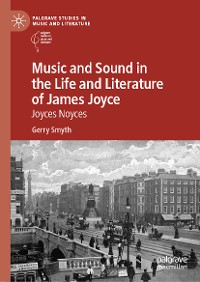 Cover Music and Sound in the Life and Literature of James Joyce