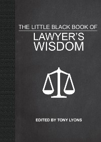 Cover The Little Black Book of Lawyer's Wisdom