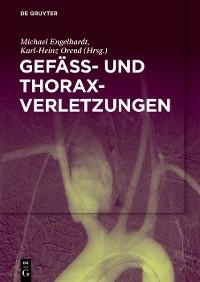 Cover Gefäß- und Thoraxverletzungen