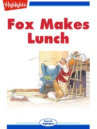 Cover Fox Makes Lunch