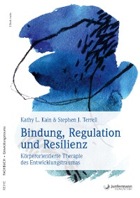 Cover Bindung, Regulation und Resilienz