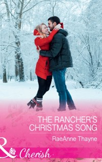 Cover Rancher's Christmas Song (Mills & Boon Cherish) (The Cowboys of Cold Creek, Book 16)