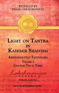 Cover Light on Tantra in Kashmir Shaivism - Volume 2
