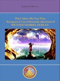 Cover Dai Colore alla Tua Vita!