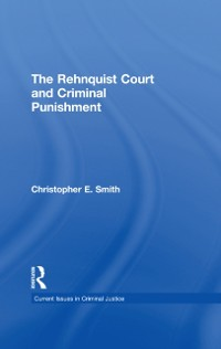 Cover Rehnquist Court and Criminal Punishment