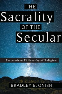 Cover The Sacrality of the Secular