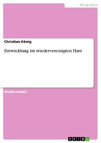Cover Entwicklung im wiedervereinigten Harz