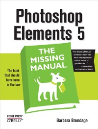Cover Photoshop Elements 5: The Missing Manual