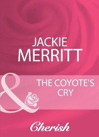 Cover Coyote's Cry (Mills & Boon Cherish) (The Coltons, Book 5)
