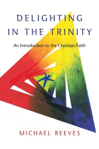 Cover Delighting in the Trinity