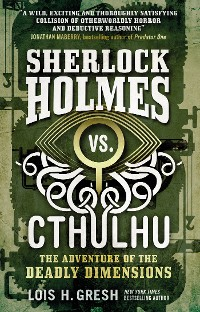 Cover Sherlock Holmes vs. Cthulhu The Adventure of the Deadly Dimensions