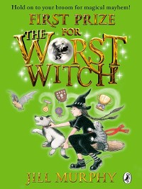 Cover First Prize for the Worst Witch