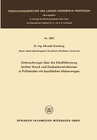 Cover Untersuchungen uber die Schalldammung leichter Wand- und Deckenkonstruktionen in Prufstanden mit bauublichen Nebenwegen