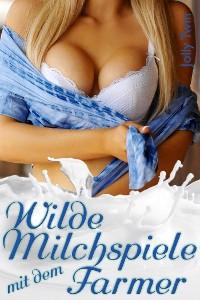Cover Wilde Milchspiele mit dem Farmer
