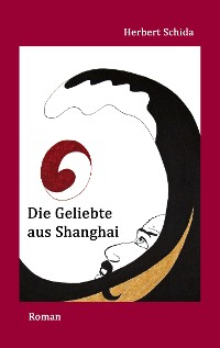Cover Die Geliebte aus Shanghai