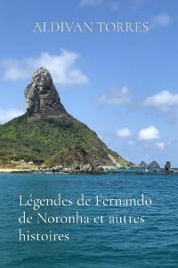 Cover Légendes de Fernando de Noronha et autres histoires