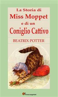 Cover La Storia di Miss Moppet e di un Coniglio Cattivo