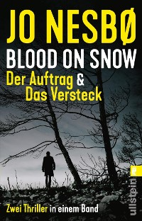 Cover Blood on Snow. Der Auftrag & Das Versteck