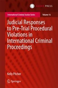 Cover Judicial Responses to Pre-Trial Procedural Violations in International Criminal Proceedings
