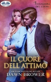 Cover Il Cuore Dell'Attimo