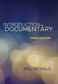Cover Introduction to Documentary, Third Edition