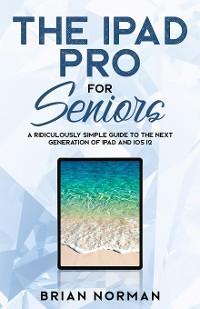 Cover The iPad Pro for Seniors