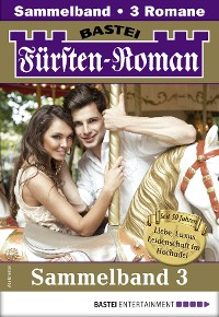Cover Fürsten-Roman Sammelband 3 - Adelsroman