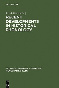 Cover Recent Developments in Historical Phonology