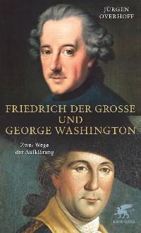 Cover Friedrich der Große und George Washington