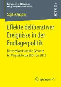 Cover Effekte deliberativer Ereignisse in der Endlagerpolitik